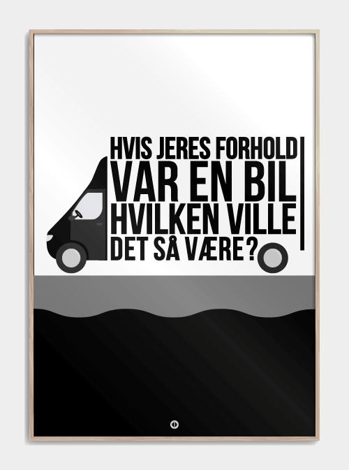sjove den 'Den Eneste Ene' plakater: Hvis jeres forhold var en bil