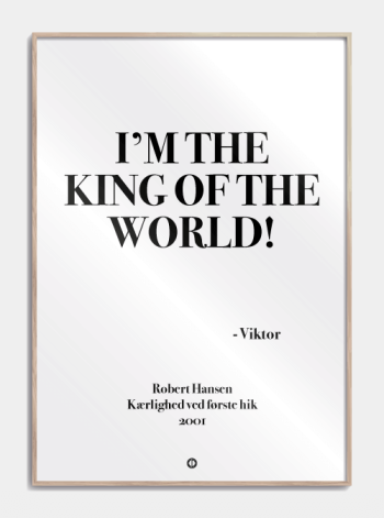 Anja og viktor citat plakat - im the king od the world