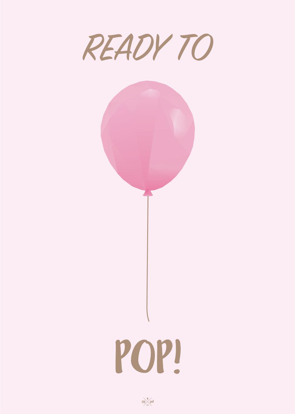 Ready to pop - Babyshower plakat