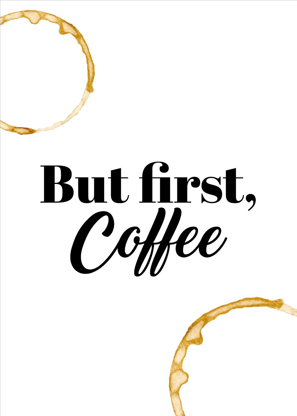 Billede af Kaffe plakat - But first coffee