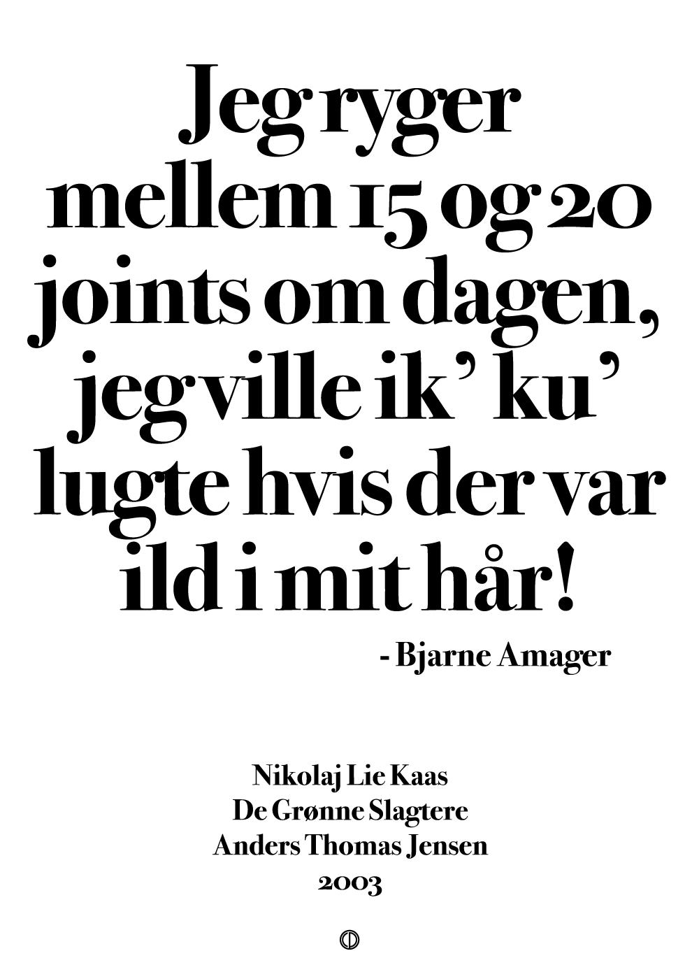 15 og 20 joints om dagen