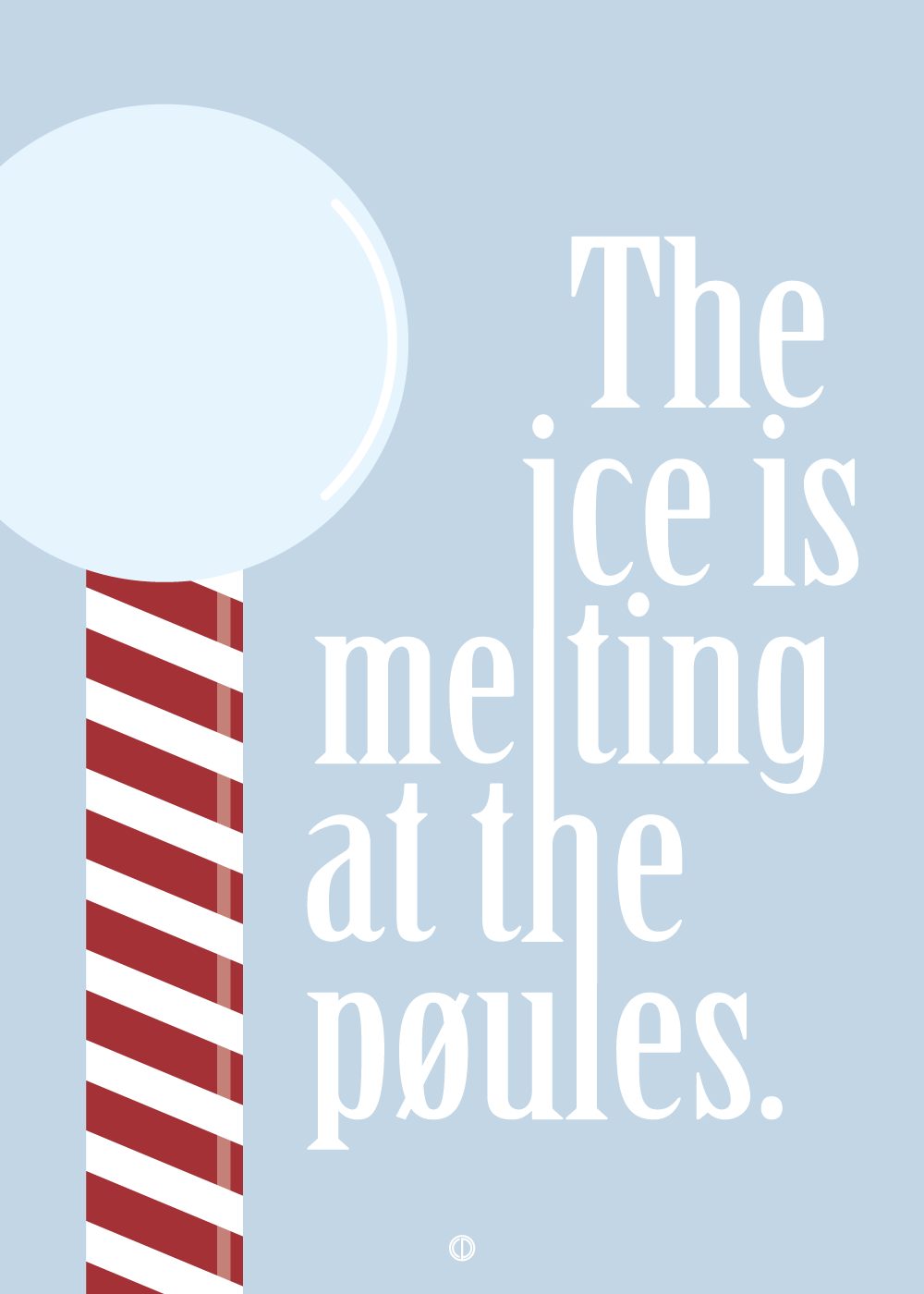 The ice is melting at the pøules