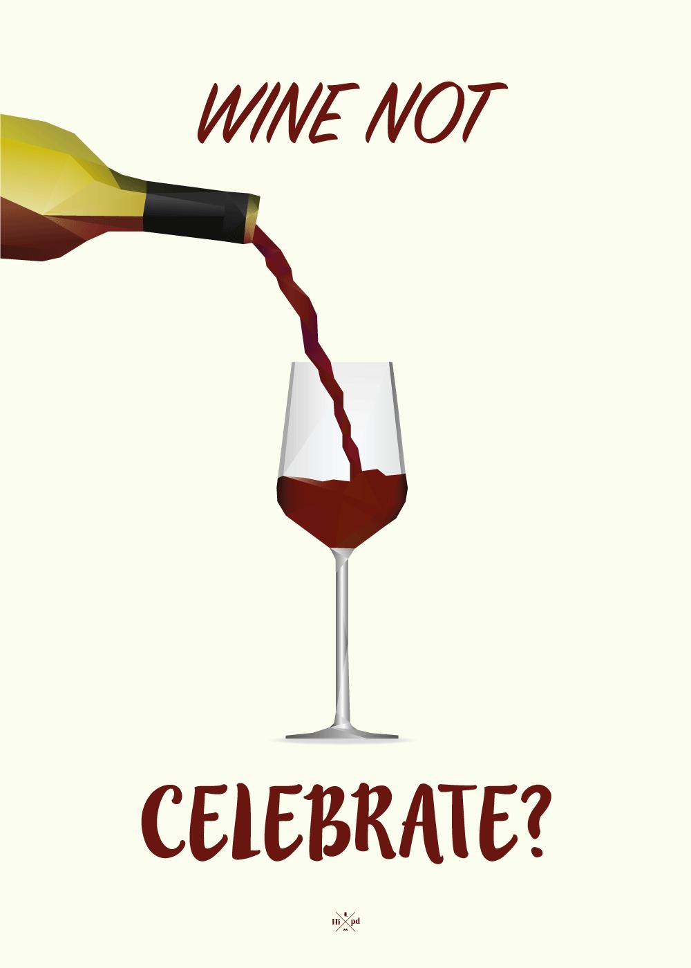 Billede af Wine not celebrate