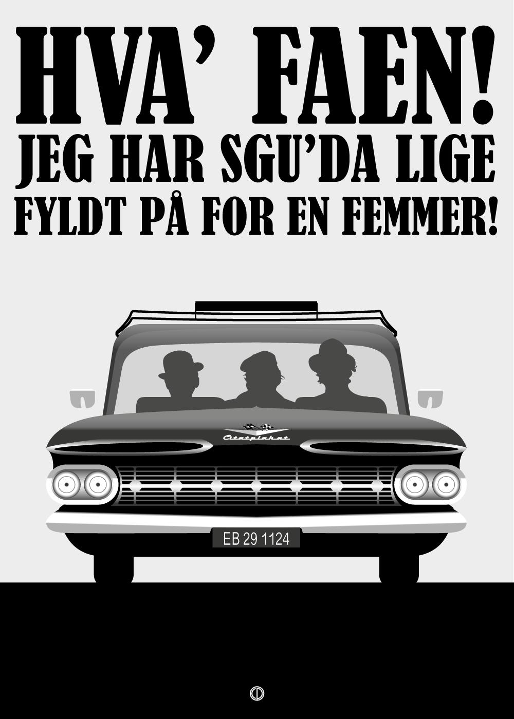 Billede af Lige fyldt på for en femmer - Olsen Banden plakat